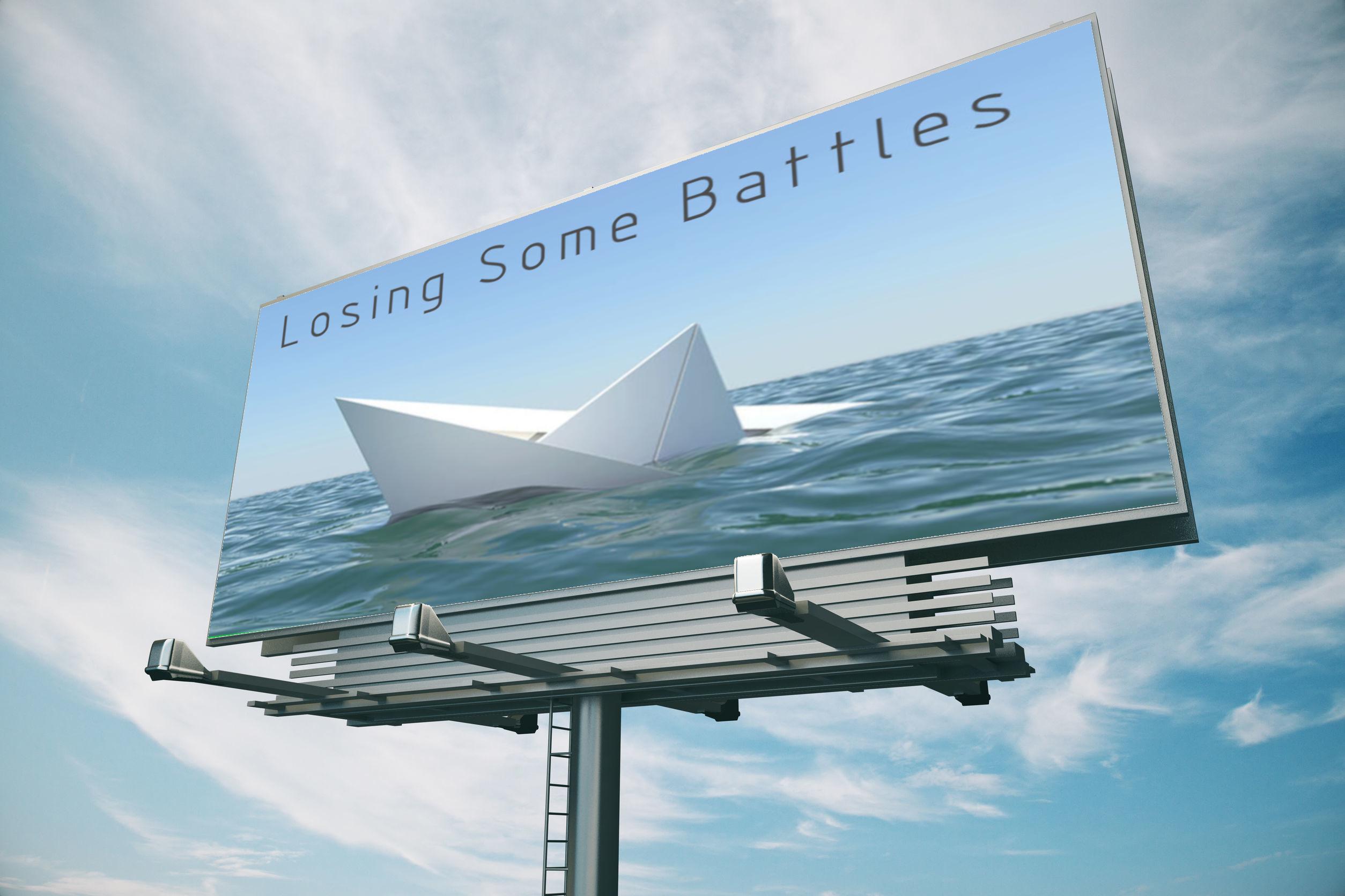 Losing Some Battles - Bill Board